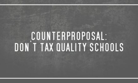 Counterproposal:  Don't tax quality schools