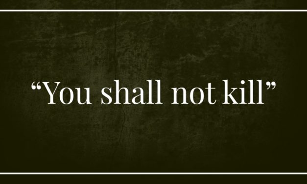 """You shall not kill"""