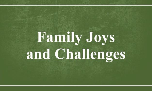 Family Joys and Challenges