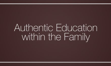 Authentic Education within the Family