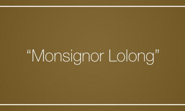 """Monsignor Lolong"""