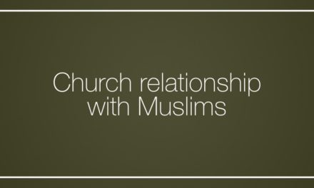 Church relationship with Muslims