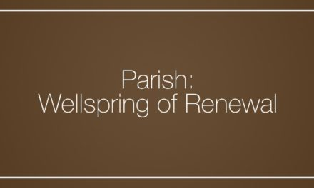 Parish: Wellspring of Renewal