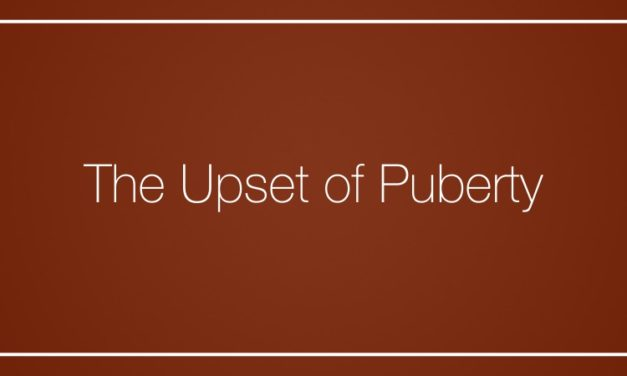 The Upset of Puberty