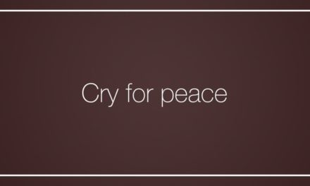 Cry for peace