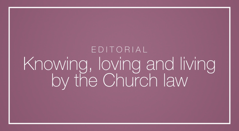 Knowing, loving and living by the Church law