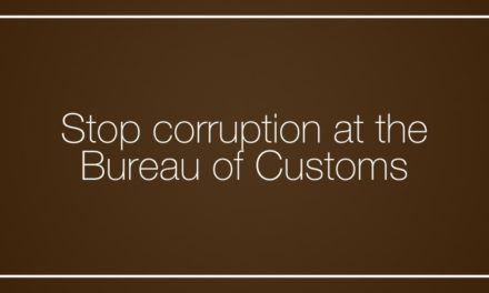 Stop corruption at the Bureau of Customs