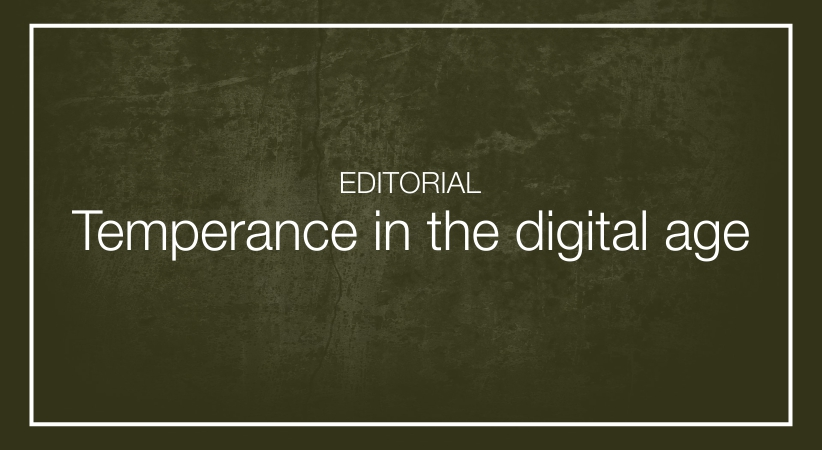 Temperance in the digital age