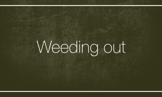 Weeding out