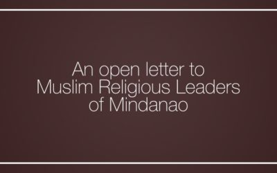 An open letter to Muslim Religious Leaders of Mindanao