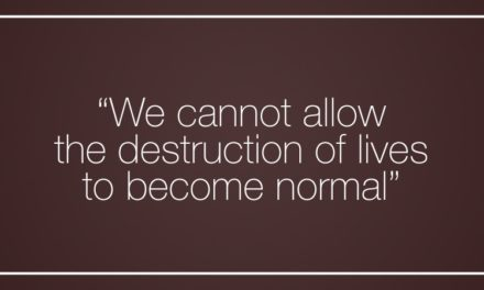 """We cannot allow the destruction of lives to become normal"""
