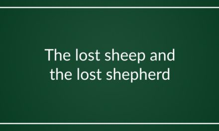 The lost sheep and the lost shepherd