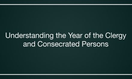 Understanding the Year of the Clergy and Consecrated Persons