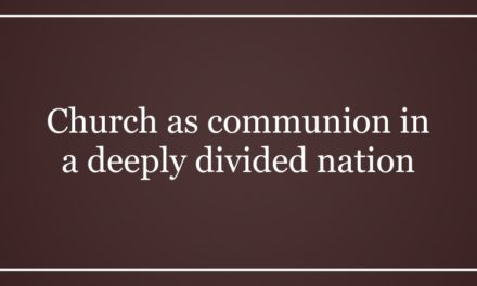 Church as communion in a deeply divided nation