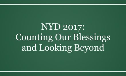 NYD 2017: Counting Our Blessings and Looking Beyond