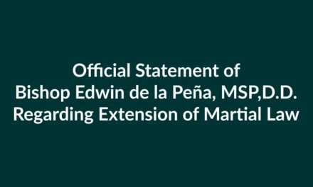 Official Statement of Bishop Edwin de la Peña, MSP,D.D.  Regarding Extension of Martial Law