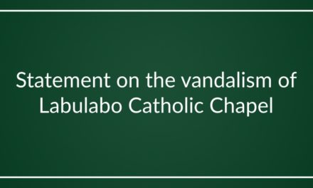 Statement on the vandalism of Labulabo Catholic Chapel