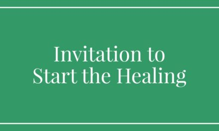 Invitation to Start the Healing