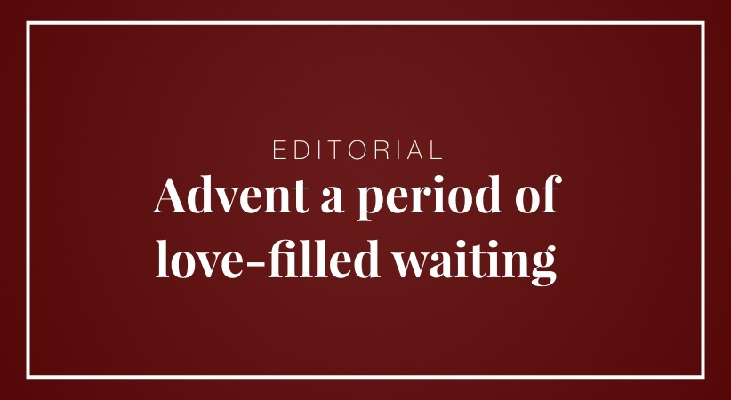 Advent a period of love-filled waiting