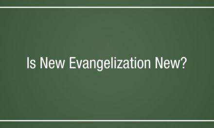 Is New Evangelization New?