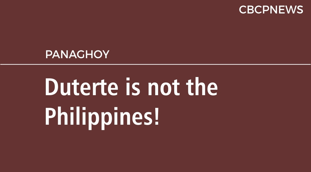 Duterte is not the Philippines!