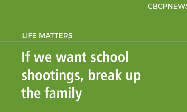 If we want school shootings, break up the family