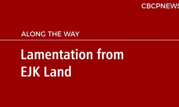 Lamentation from EJK Land
