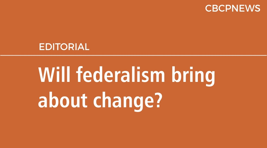 Will federalism bring about change?