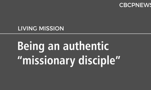 """Being an authentic """"missionary disciple"""""""