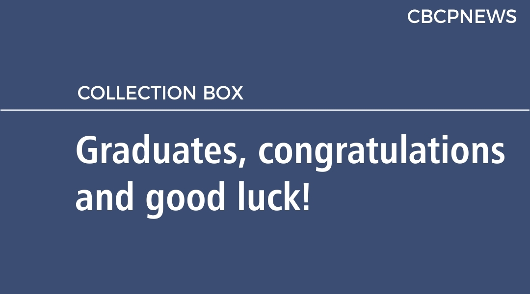 Graduates, congratulations and good luck!