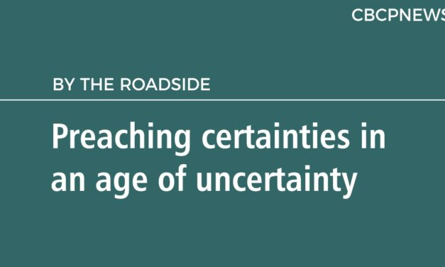 Preaching certainties in an age of uncertainty