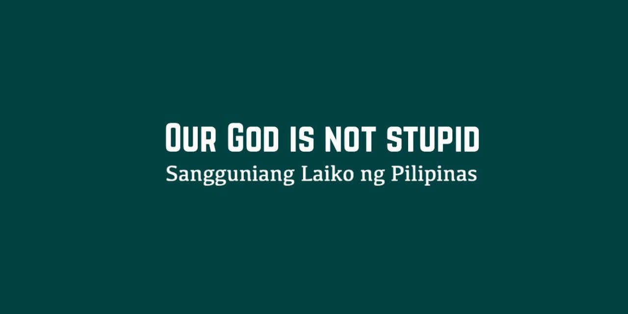 Our God Is Not Stupid