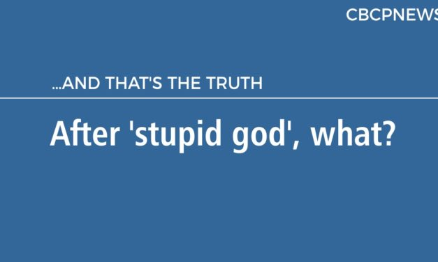 After 'stupid god', what?