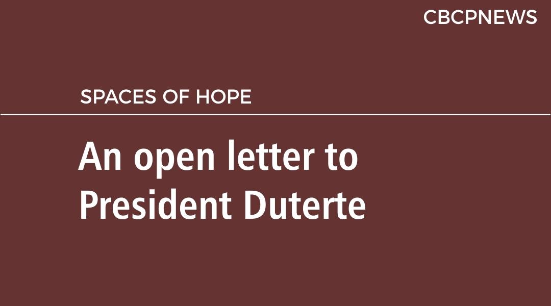 An open letter to President Duterte