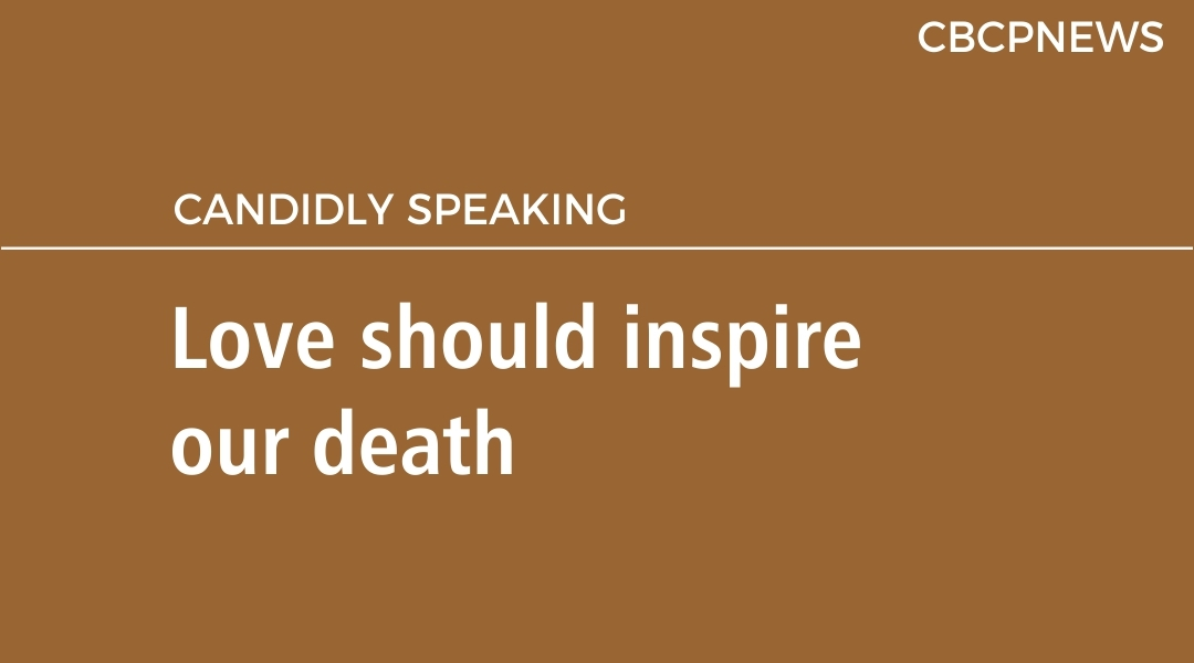 Love should inspire our death