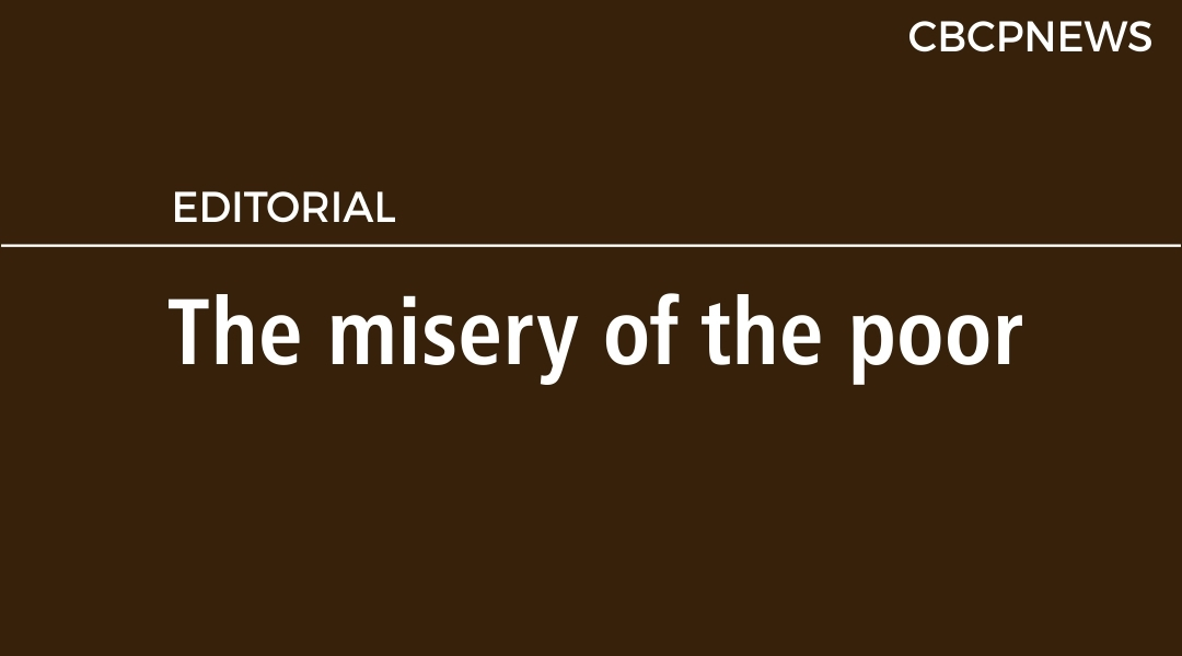 The misery of the poor