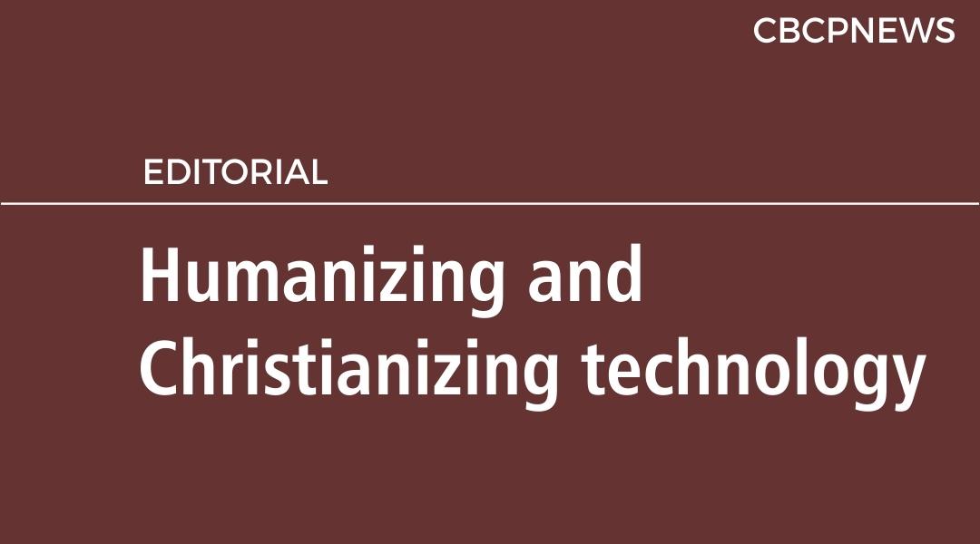 Humanizing and Christianizing technology