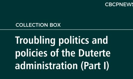 Troubling politics and policies of the  Duterte administration (Part I)
