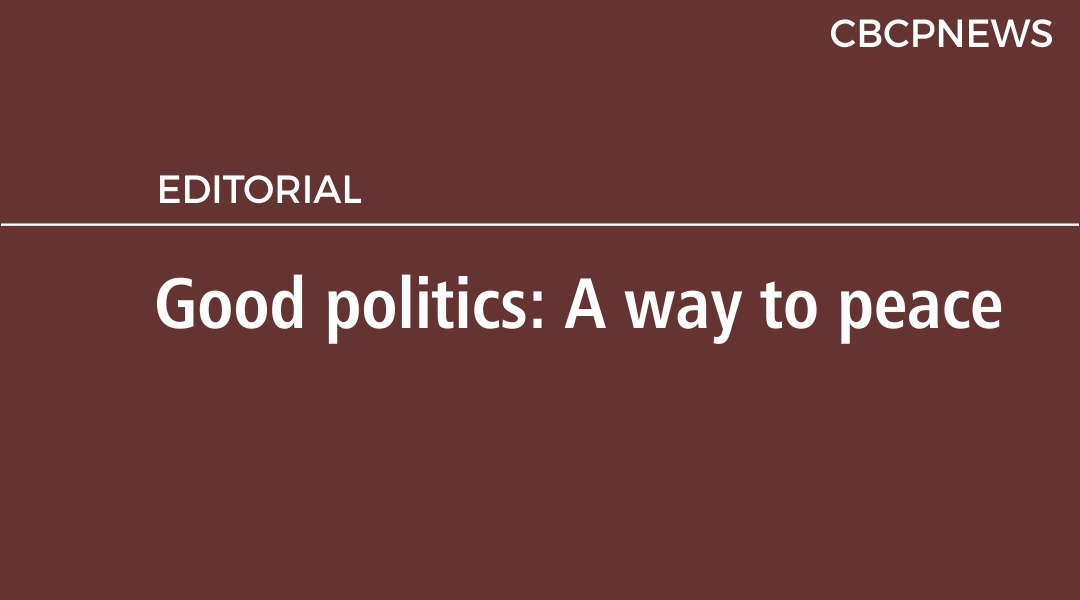Good politics: A way to peace
