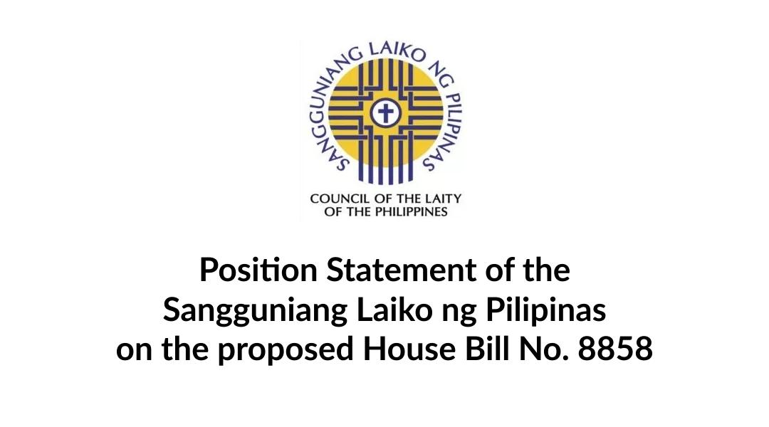 Position Statement of the Sangguniang Laiko ng Pilipinas on the proposed House Bill No. 8858