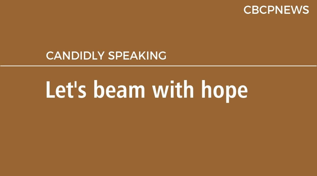 Let's beam with hope