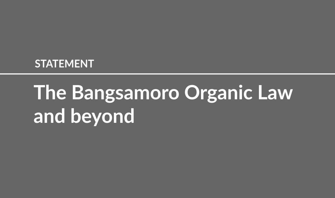 The Bangsamoro Organic Law and beyond