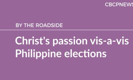 Christ's passion vis-a-vis Philippine elections