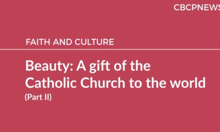 Beauty: A gift of the Catholic Church to the world (Part II)
