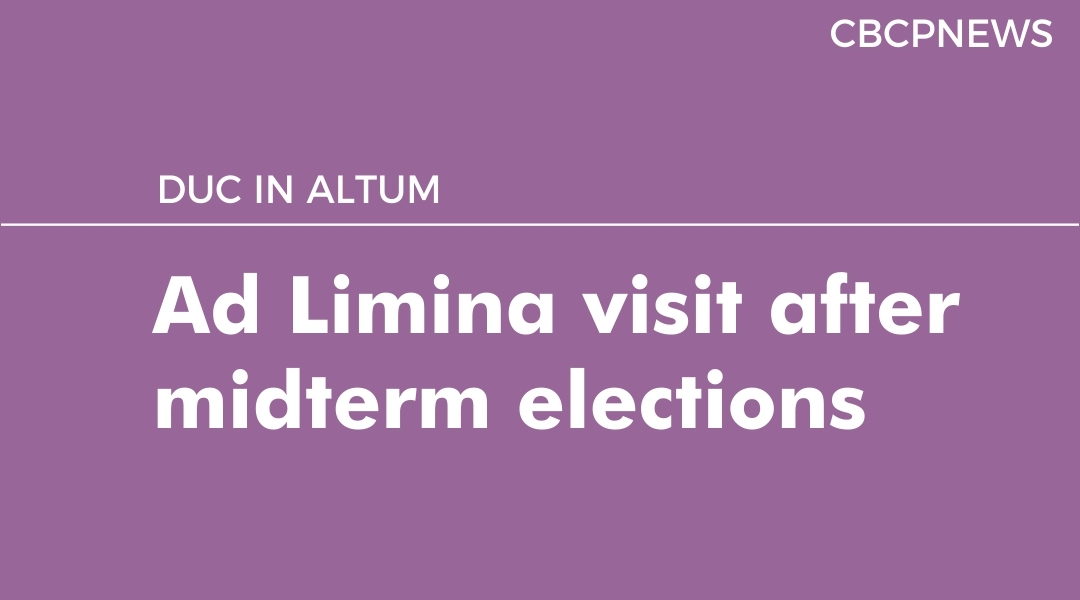 Ad Limina visit after midterm elections