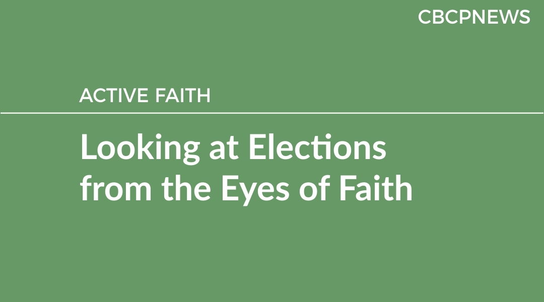 Looking at Elections from the Eyes of Faith