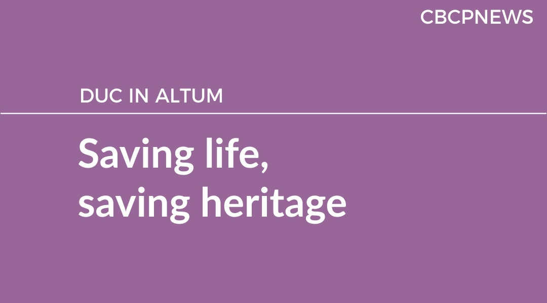 Saving life, saving heritage