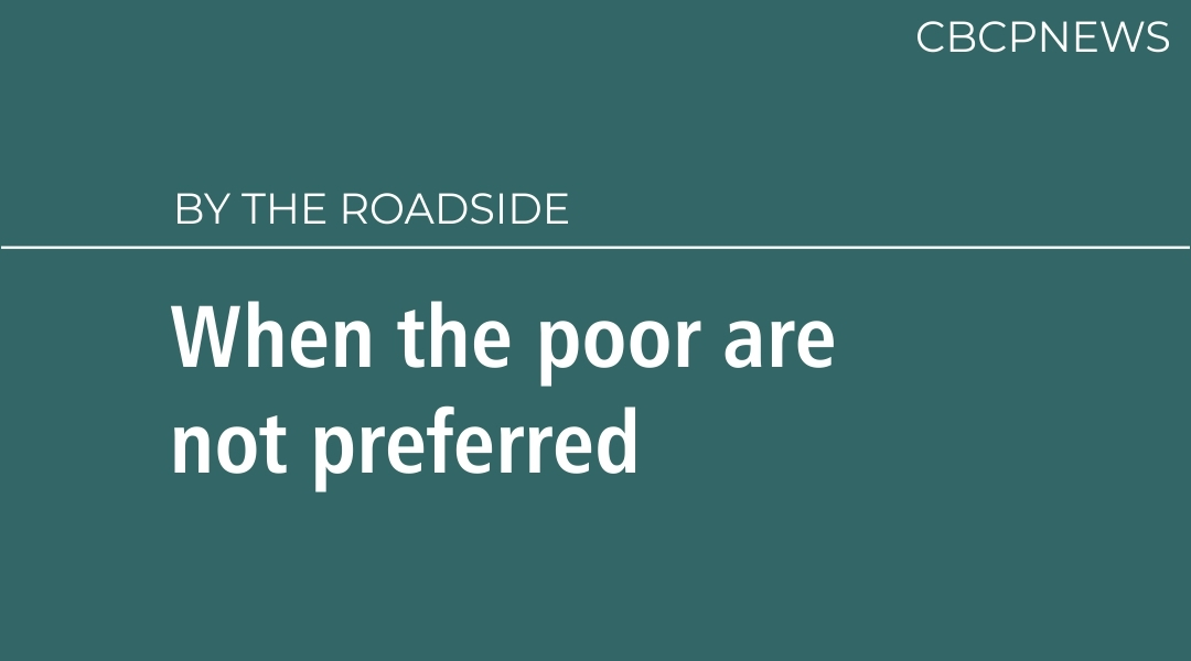 When the poor are not preferred