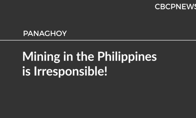 Mining in the Philippines is Irresponsible!