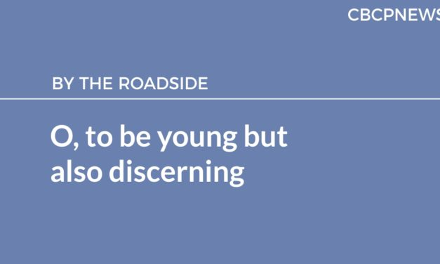 O, to be young but also discerning